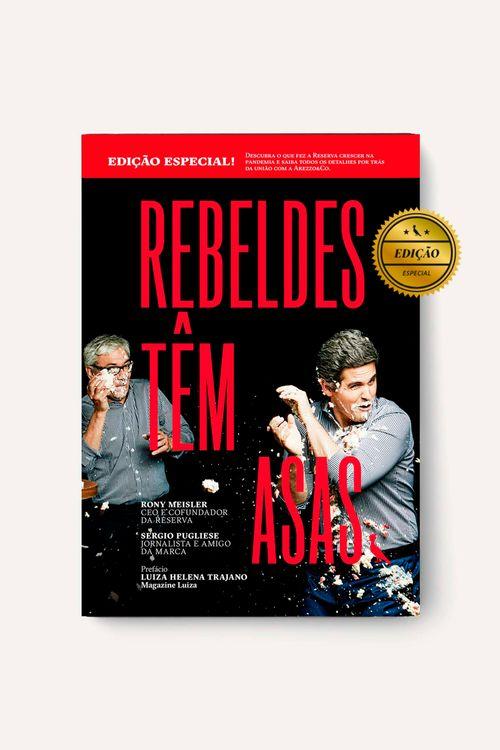Rebeldes Tem Asas - Edicao Especial